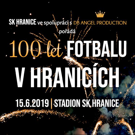 100 let fotbalu v Hranicích<br>Nejvýznamnější akce roku 2019