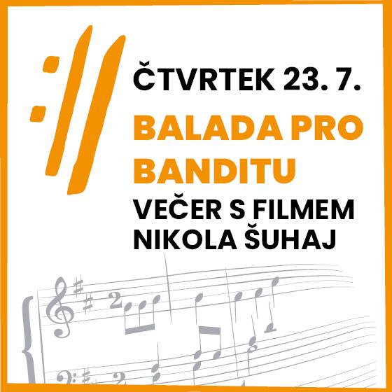 Balada pro banditu<BR>Mezinárodní hudební festival Český Krumlov 2020