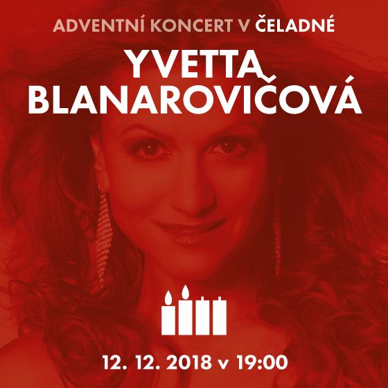 Yvetta Blanarovičová<BR>Adventní koncert Děti k dětem