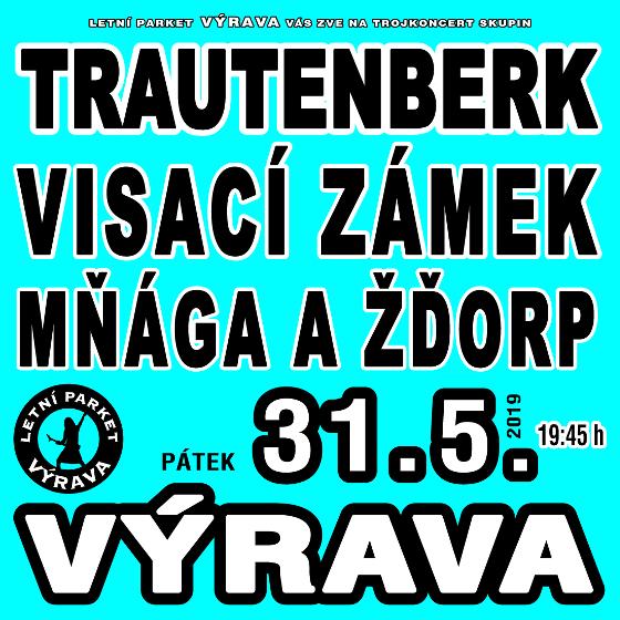 Trautenberk, Visací Zámek, Mňága a Žďorp<BR>Letní parket Výrava