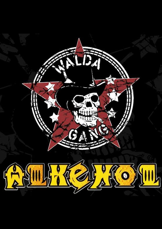 Walda Gang + Alkehol