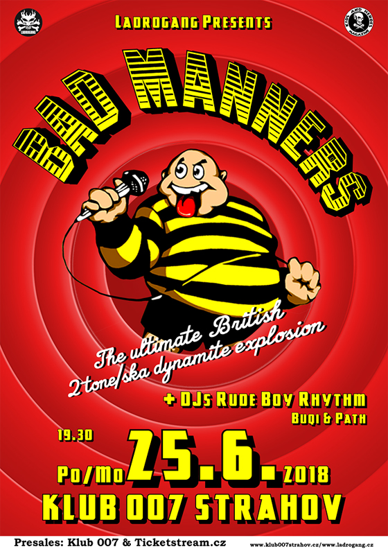 BAD MANNERS (uk) DJs Rude Boy Rhythm, Praha, 25/06/2018 19:30