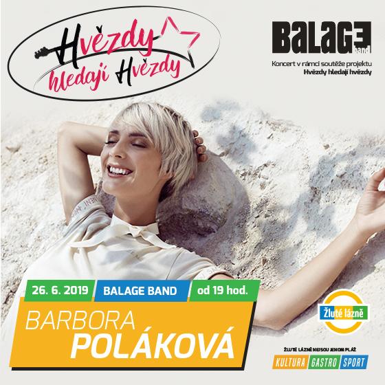 Hvězdy hledají hvězdy<br>koncert zpěvačky Báry Polákové<br>a Balage band