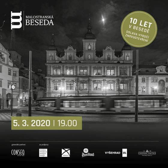 10 let v Besedě ( 10 výročí Malostranské besedy od znovuotevření)
