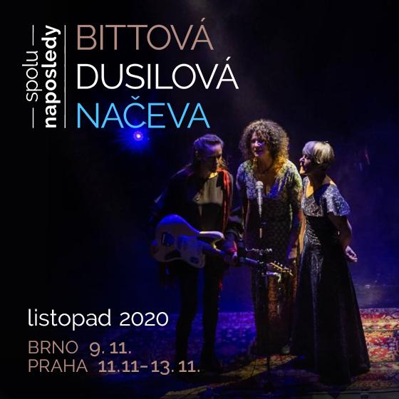 Bittová / Dusilová / Načeva<br>Spolu naposledy
