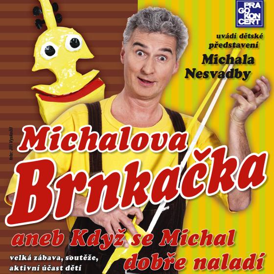 Michalova brnkačka<BR>Představení Michala Nesvadby<BR>Kouzelná školka