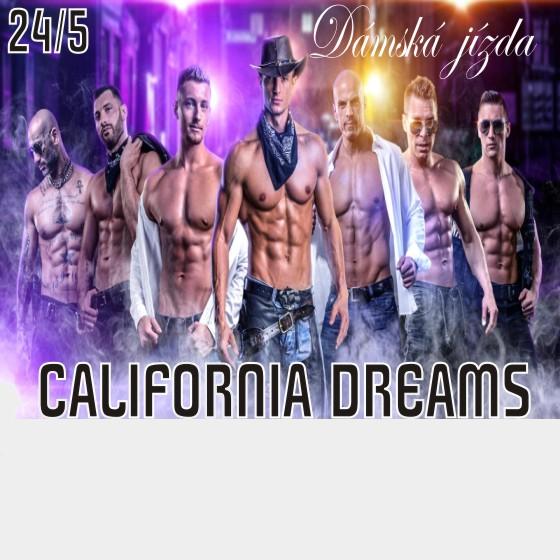 California Dreams<BR>Dámská jízda 18+