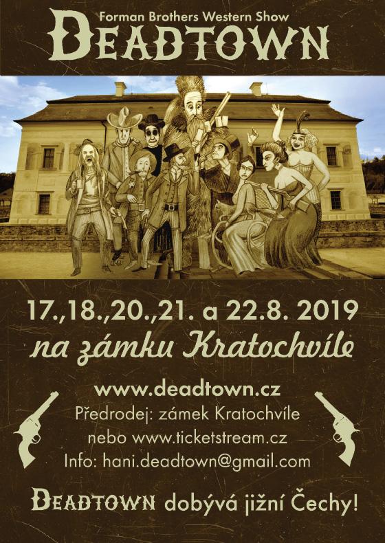 Deadtown dobívá Jižní Čechy