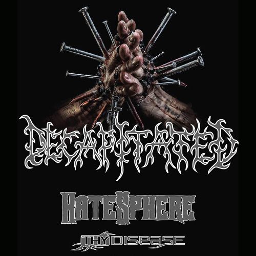 Decapitated<BR>Hatesphere<BR>Thy Disease