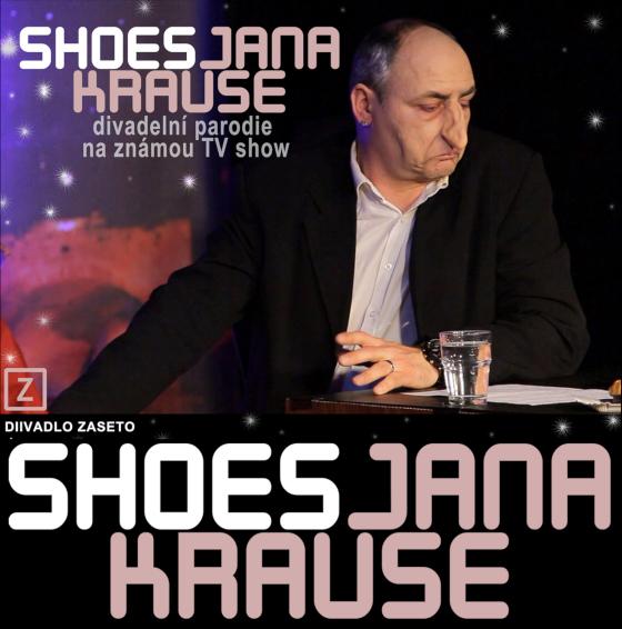 Divadlo Zaseto:<br>Shoes Jana Krause