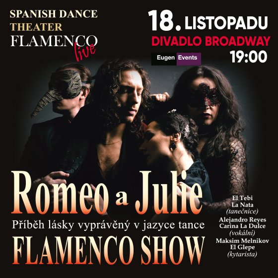 Romeo a Julie<BR>Flamenco Show<BR>Spanish dance theater