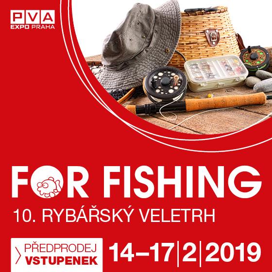 For Fishing<BR>rybářský veletrh
