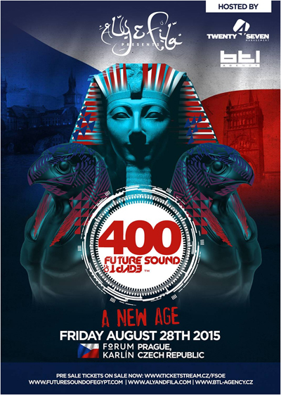FUTURE SOUND OF EGYPT 400<br>ALY & FILA AND VERY SPECIAL GUESTS<br>NEW AGE - PRAGUE