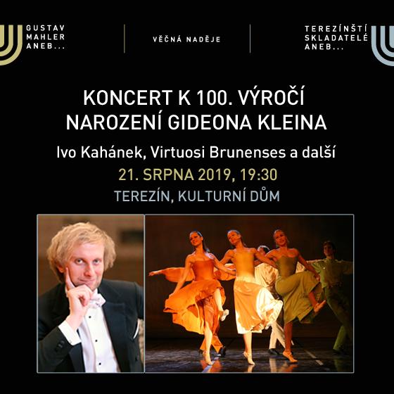 Koncert k 100. výročí narození Gideona Kleina<br>Festival VĚČNÁ NADĚJE<br>Gustav Mahler a terezínští skladatelé 2019