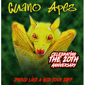 Guano Apes<BR>Proud Like A God Tour