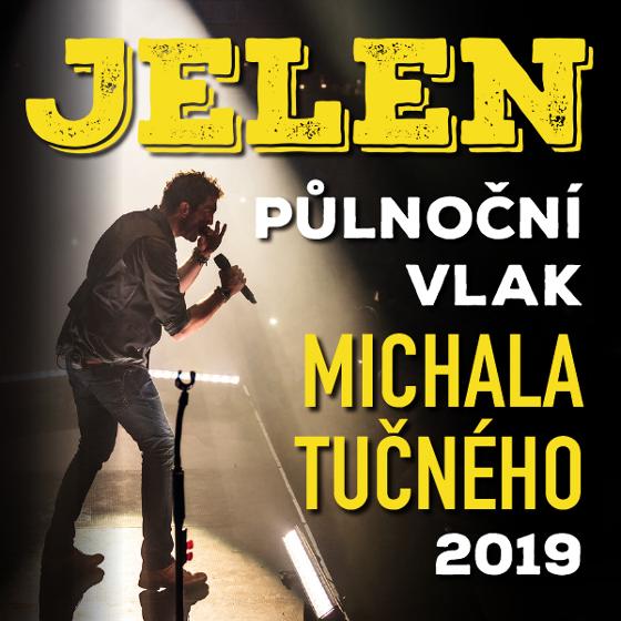 Jelen Tour 2019<br>Půlnoční vlak Michala Tučného