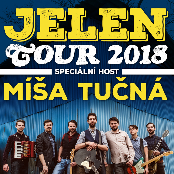 Jelen Tour 2018Host: Míša Tučná, Most, 17/11/2018 20:00