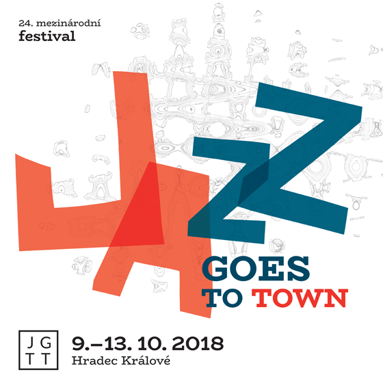Jazz Goes to Town 2018<br><font color=red><b>PERMANENTKA<br>12.+13.10.2018</b></font>