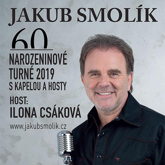 Jakub Smolík<BR>Speciální host: Ilona Csáková