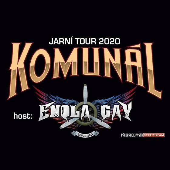 KOMUNÁL + HOST: ENOLA GAY- TOUR 2020 NAŠE VĚC- koncert Sadov -Kulturní dům Sadov Sadov