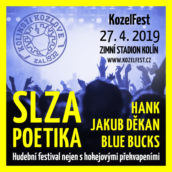 KozelFest 2019- Slza, Poetika, Jakub Děkan, Hank, Blue Bucks- festival Kolín -Zimní stadion Kolín