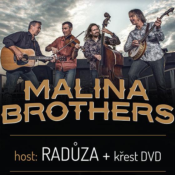 MALINA BROTHERS/+ HOST RADŮZA/- koncert v Plzni -KD Šeříková Plzeň