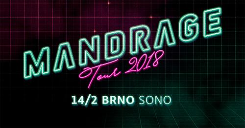 Mandrage - tour 2018- koncert Brno -SONO Centrum   Brno