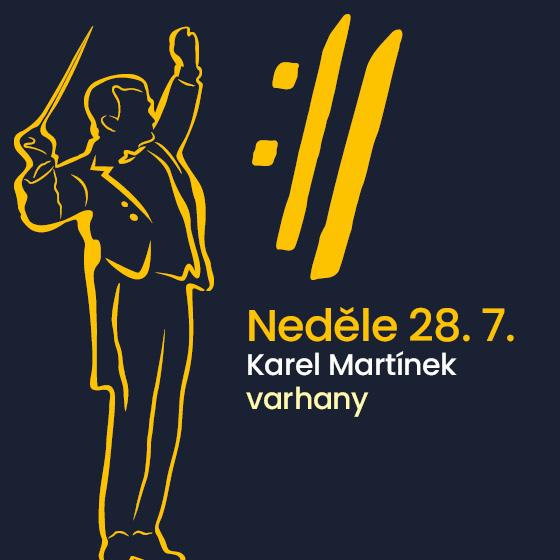 INTERNATIONAL MUSIC FESTIVAL ČESKÝ KRUMLOV 2016<br>Karel Martínek - varhany