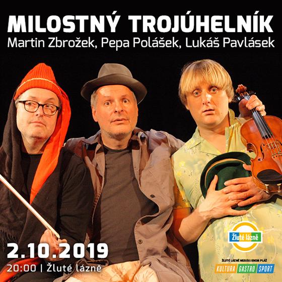 Milostný trojúhelník<BR>Martin Zbrožek, Pepa Polášek & Lukáš Pavlásek