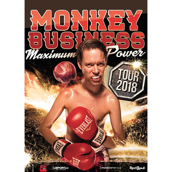 Monkey Business Maximum power tour, Olomouc, 29/03/2018 18:00