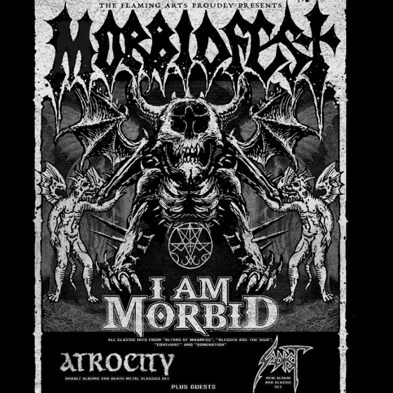 Morbidfest tour<BR>I am Morbid, Atrocity & Sadist