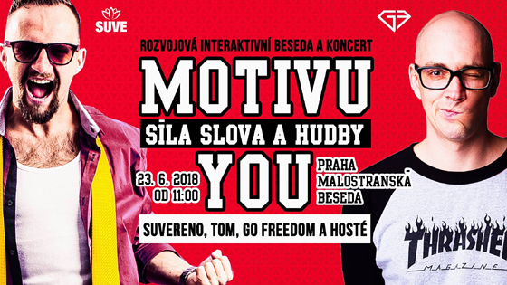 MOTIVU-YOU Vol. II:  Suvereno, Tom, Go Freedom a hosté  fullticket, Praha, 23/06/2018 11:00
