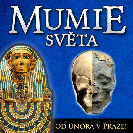 MUMIE SVĚTA<br>MUMMIES OF THE WORLD<br>HOST