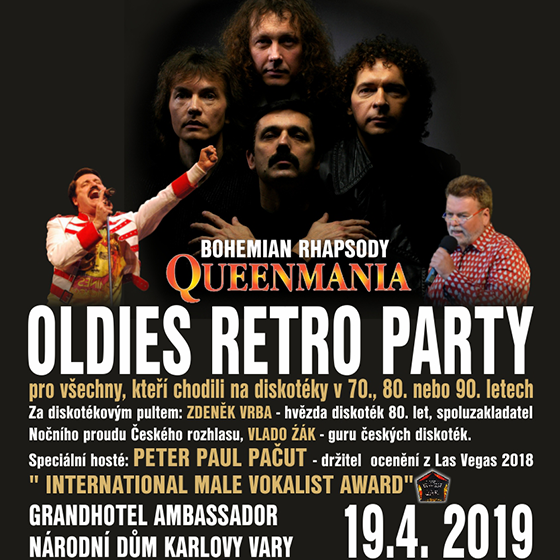 Oldies Retro Party Bohemian Rhapsody - Queenmania, Karlovy Vary, 19/04/2019 20:00