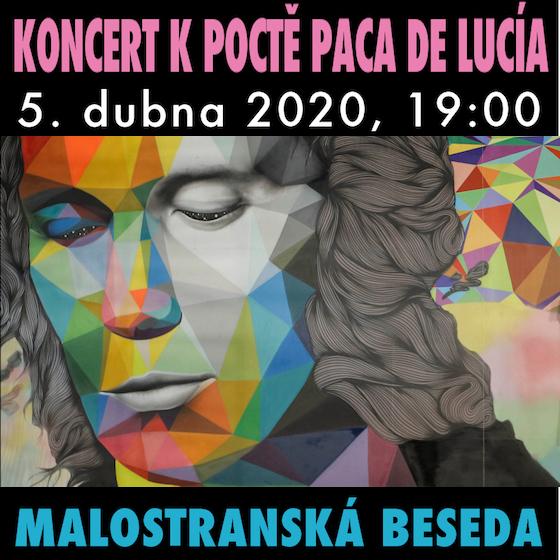 Koncert k poctě Paca de Lucía/vzpomínky na legendu/-  Praha  -Malostranská Beseda   Praha