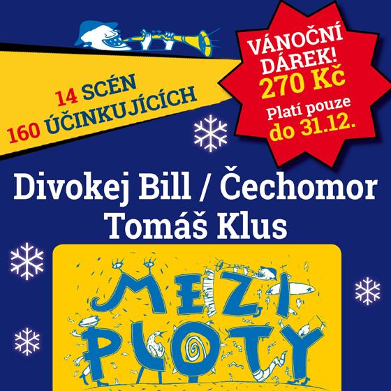 MEZI PLOTY 2020- festival v Praze- Čechomor, Pokáč, Lenka Dusilová, Xindl X, Tomáš Klus, Divokej Bill, No Name a další -Psychiatrická nemocnice Bohnice Praha