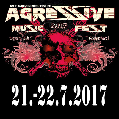 AGRESSIVE MUSIC FEST 2017<br>open air festival - Pohoří - CZ<br>Pohoří - Czech Republic