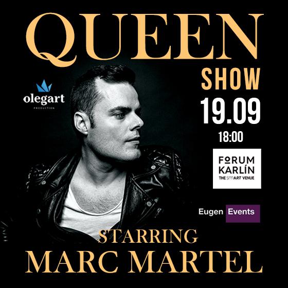QUEEN SHOW/STARRING/MARC MARTEL-  Praha  -Forum Karlín   Praha