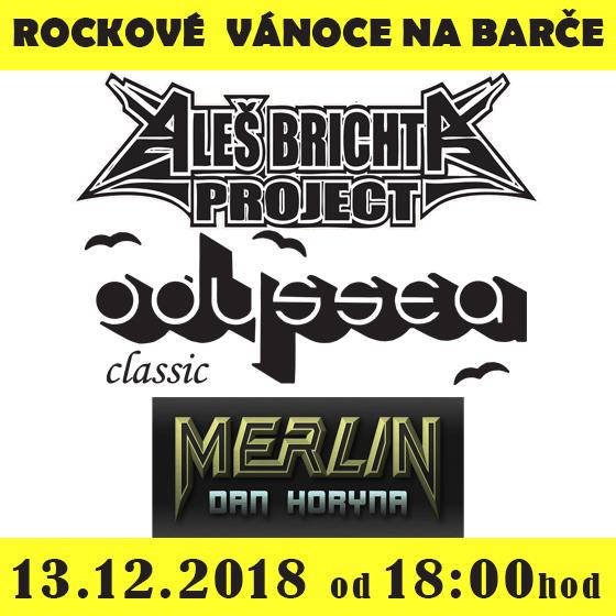 ROCKOVÉ VÁNOCE NA BARČE<br>Aleš Brichta Project, Odyssea, Merlin