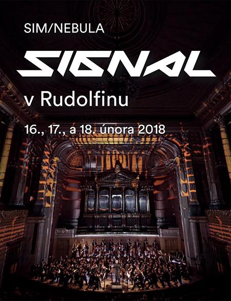 SIM/NEBULA:/SIGNAL v RUDOLFINU/- Praha -Rudolfinum Praha