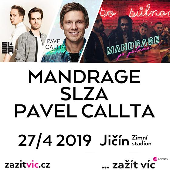 Zažít víc - Jičín<BR>Mandrage, Slza & Pavel Callta