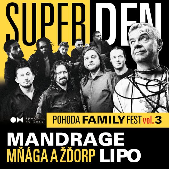 Super den<br>Pohoda Family fest