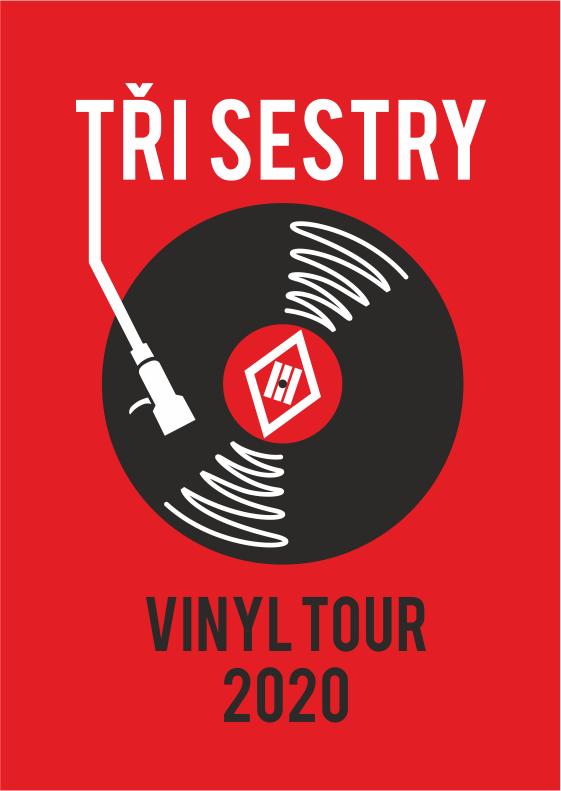 Tři sestry<br>Vinyl tour 2020