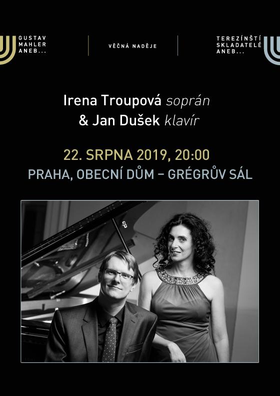 Irena Troupová soprán, Jan Dušek klavír<br>Festival VĚČNÁ NADĚJE