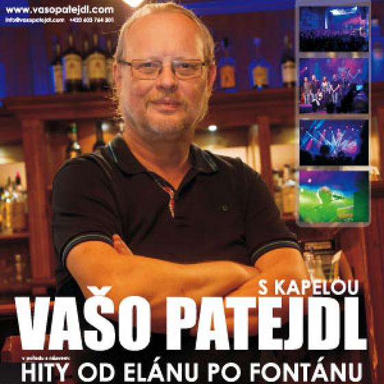 Vašo Patejdl<BR>Všechny hity od Elánu po Fontánu<BR>Host: Kohn