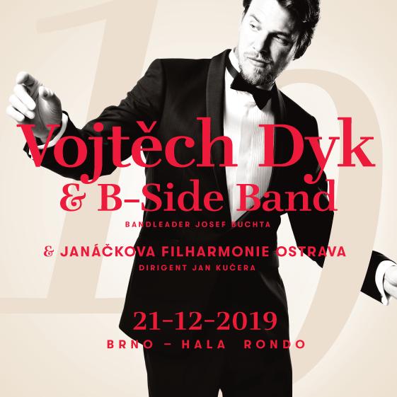 Vojtěch Dyk & B-Side Band & Janáčkova Filharmonie Ostrava