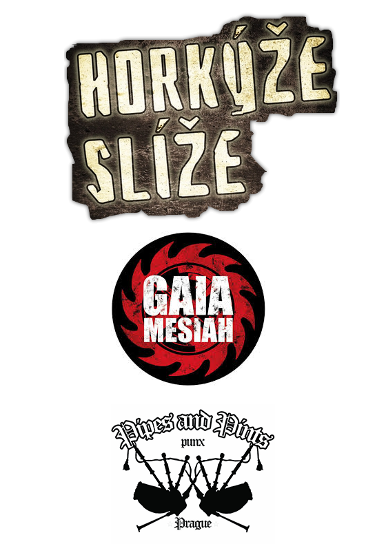 Horkýže Slíže, Gaia Mesiah, Pipes and Pints