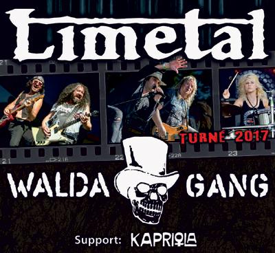 WALDA GANG a LIMETAL/support: KAPRIOLA/ -Kulturní dům Ostrov   Havlíčkův Brod
