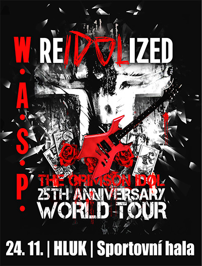 W.A.S.P. Re-idolized: The 25th Anniversary of The Crimson Idol, Hluk, 24/11/2017 20:00