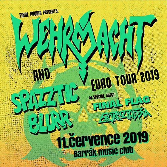 Wehrmacht + Spazztic Blurr